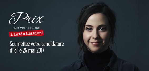 Prix Ensemble contre l'intimidation! Soumettez votre candidature d'ici le 26 mai 2017.