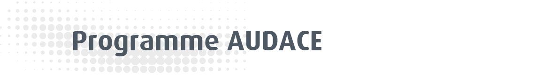Programme AUDACE