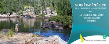 Soirée-bénéfice de la fondation de la faune du Québec, le jeudi 16 mai 2013